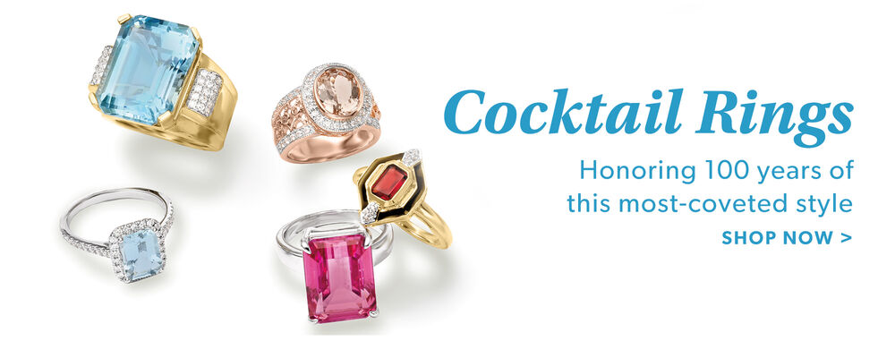Cocktail Rings. Honoring 100 Years of This Most-Coveted Style. Shop Now. Image Featuring Swiss Blue Topaz and .40 ct. t.w. Diamond Ring in 14kt Yellow Gold 912689, Morganite and .40 ct. t.w. White Zircon Ring in 18kt Rose Gold Over Sterling 839278, Aquamarine and .40 ct. t.w. Diamond Ring in 14kt White Gold 912863, Pink Topaz Ring in Sterling Silver 770146