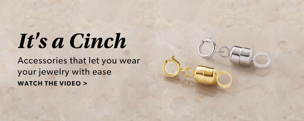 It's A Cinch. Accessories That Let You Wear Your Jewelry With Ease. Watch The Video