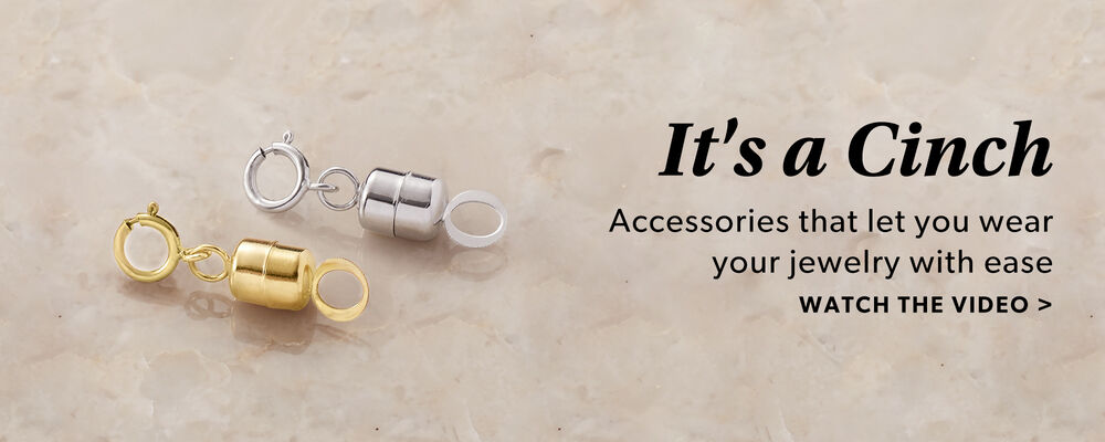 It's A Cinch. Accessories That Let You Wear Your Jewelry With Ease. Watch The Video. Image Featuring Magnetic Clasp
