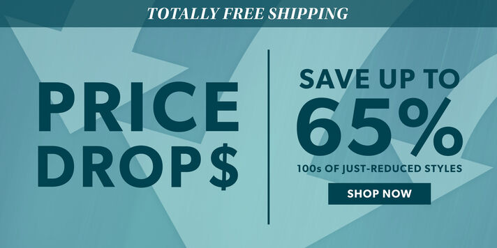 Totally Free Shipping. Price Drop$. Save Up To 65% 100s Of Just-Reduced Styles. Shop Now