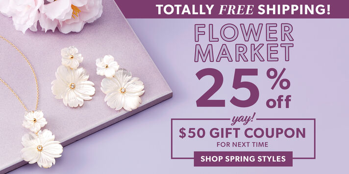 Totally Free Shipping! Flower Market 25% Off. Yay! $50 Gift Coupon For Next Time. Shop Spring Styles. Image Featuring White Floral Jewelry on a Purple Background