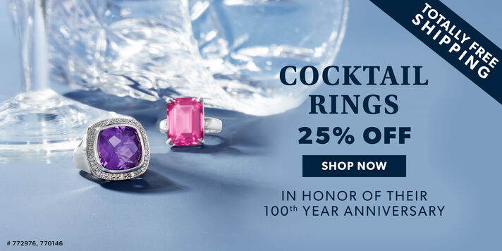 Cocktail Rings 25% Off Shop Now. In Honor of Their 100th Year Anniversary. Totally Free Shipping. Image Featuring 2 Cocktail Rings 772976, 770146