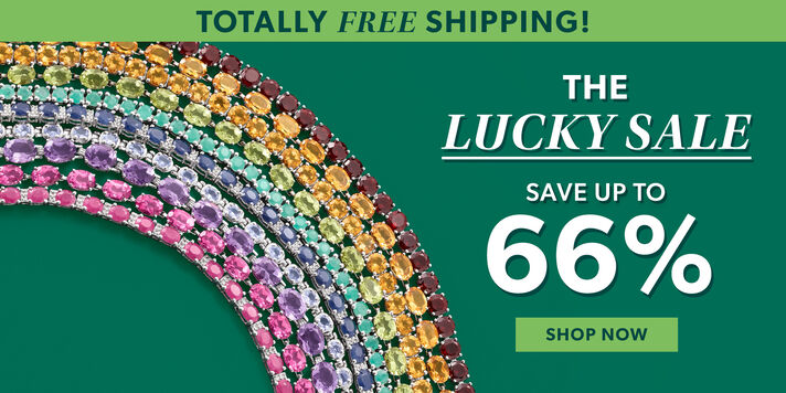 Totally Free Shipping! The Lucky Sale. Save Up To 66%. Shop Now. Image Featuring Colorful Tennis Bracelets Producing A Rainbow Over Green Color Background