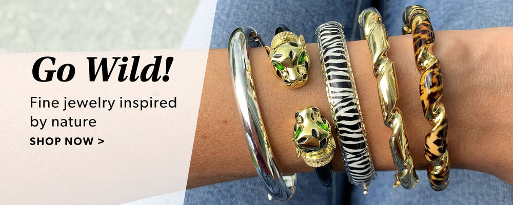 Go Wild! Fine Jewelry Inspired By Nature. Shop Now